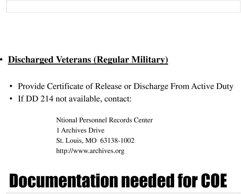 contact: Ntional Personnel Records Center 1 Archives Drive St.