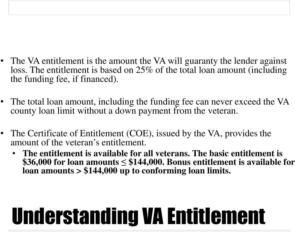The total loan amount, including the funding fee can never exceed the VA county loan limit without a down payment from the veteran.