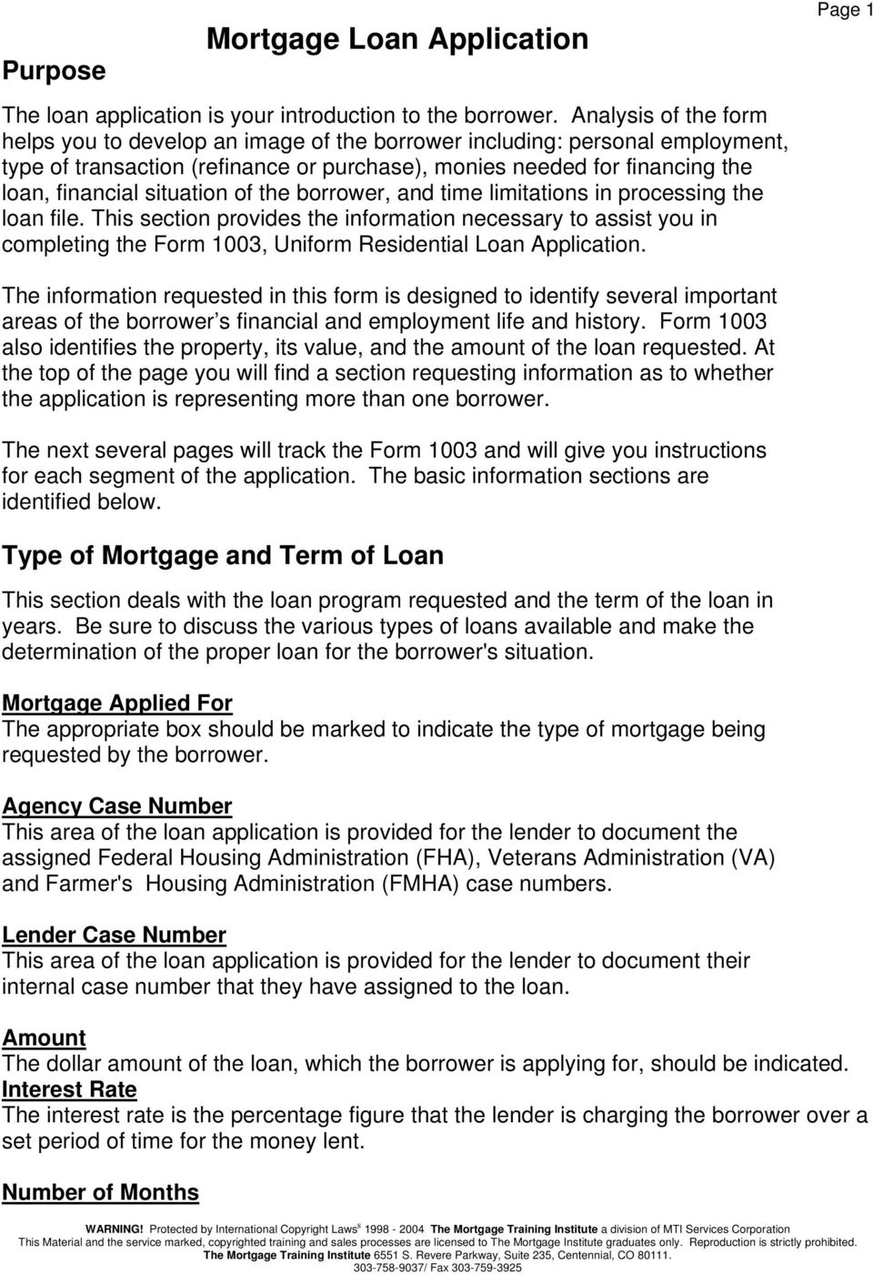 situation of the borrower, and time limitations in processing the loan file.