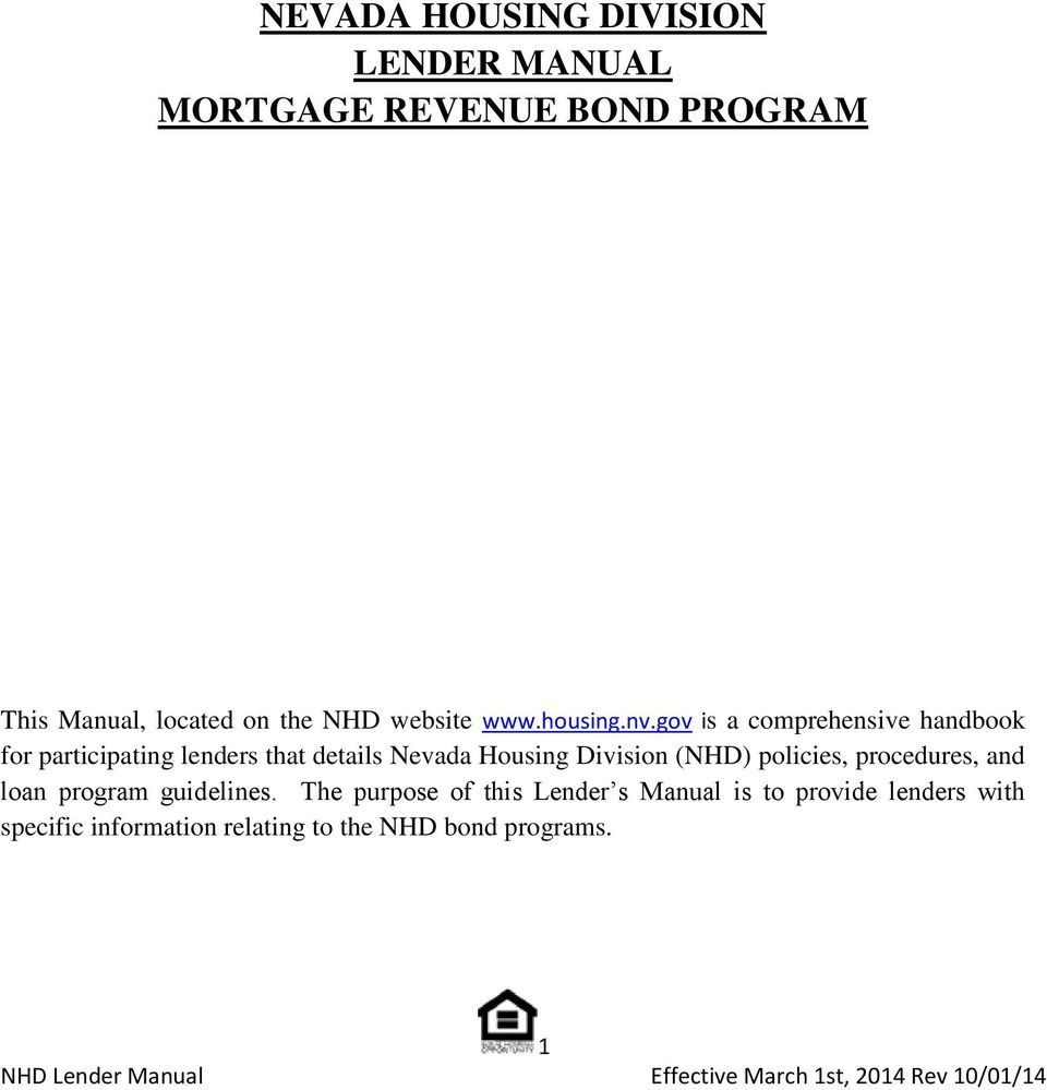 gov is a comprehensive handbook for participating lenders that details Nevada Housing Division