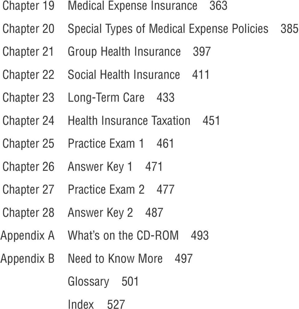 Insurance Taxation 451 Chapter 25 Practice Exam 1 461 Chapter 26 Answer Key 1 471 Chapter 27 Practice Exam 2 477
