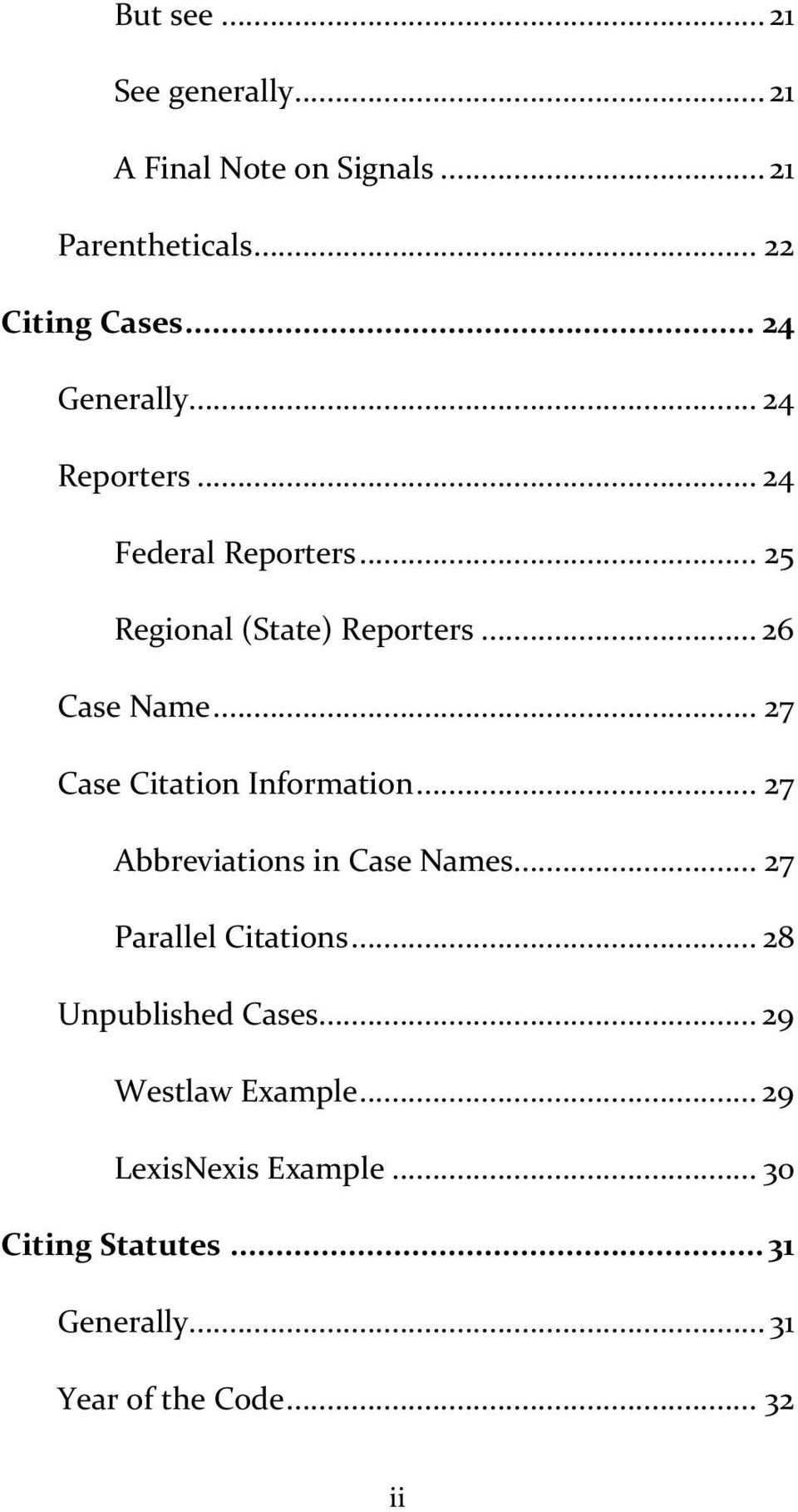 .. 27 Case Citation Information... 27 Abbreviations in Case Names... 27 Parallel Citations.