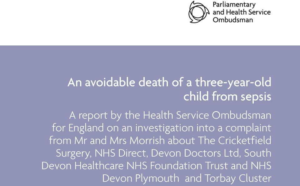 Mrs Morrish about The Cricketfield Surgery, NHS Direct, Devon Doctors Ltd,
