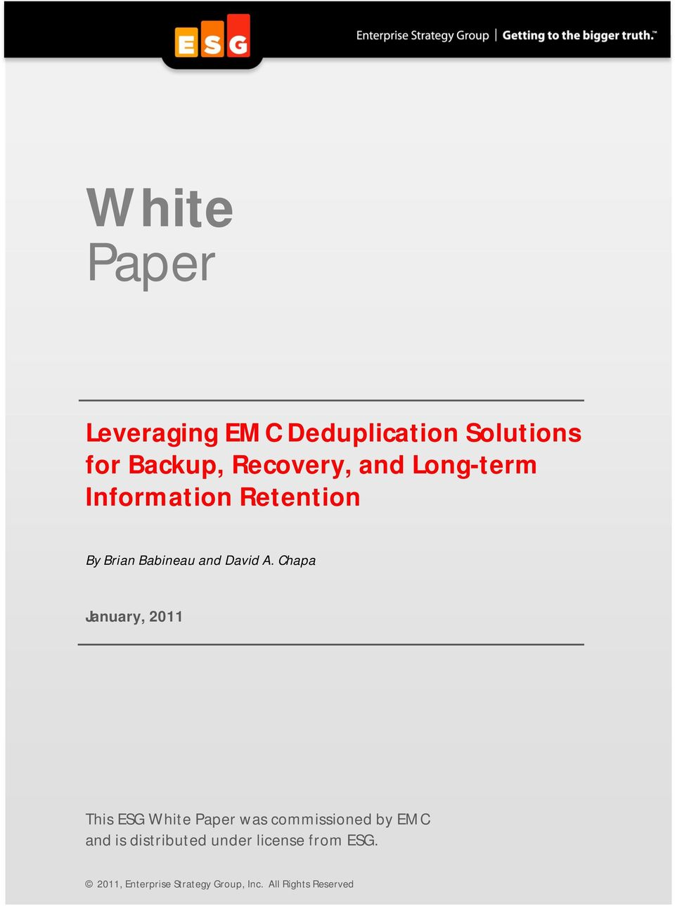 Chapa January, 2011 This ESG White Paper was commissioned by EMC and is
