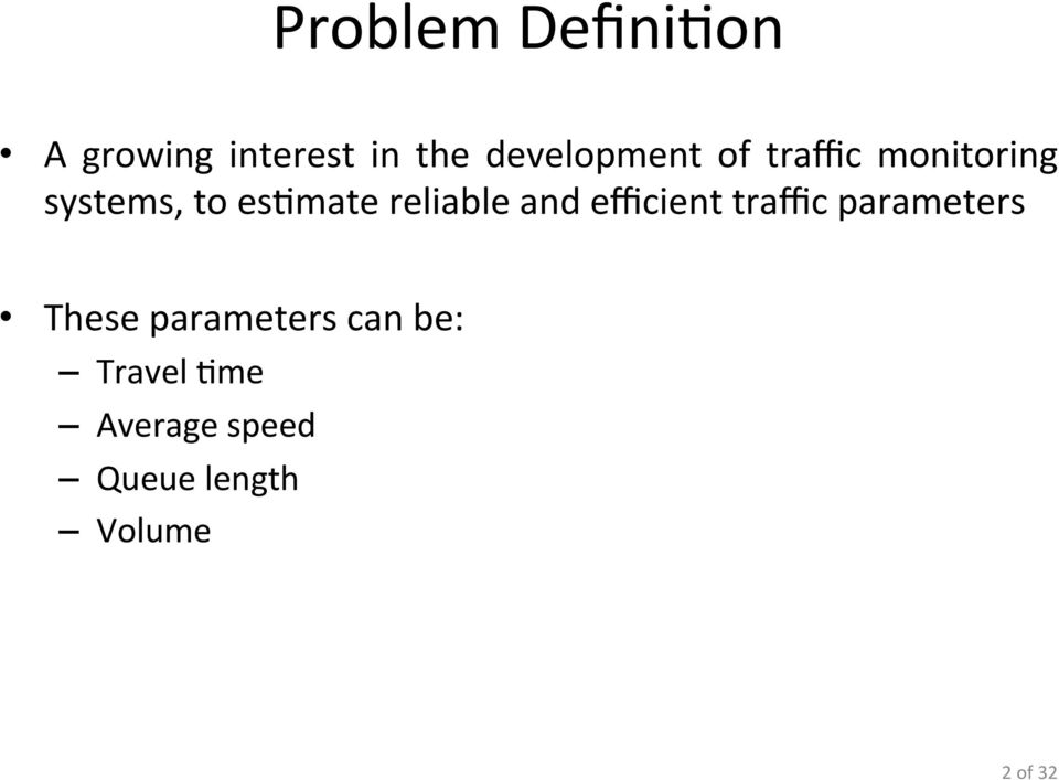 reliable and efficient traffic parameters These