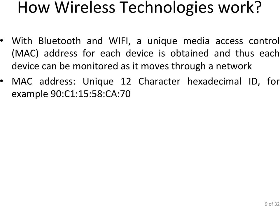 for each device is obtained and thus each device can be monitored as