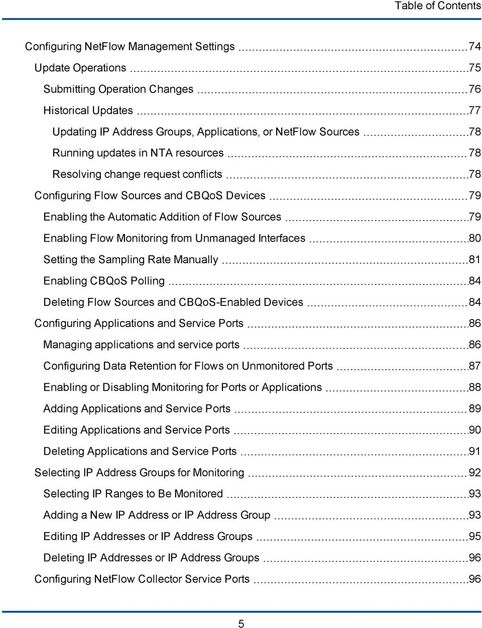 from Unmanaged Interfaces 80 Setting the Sampling Rate Manually 81 Enabling CBQoS Polling 84 Deleting Flow Sources and CBQoS-Enabled Devices 84 Configuring Applications and Service Ports 86 Managing