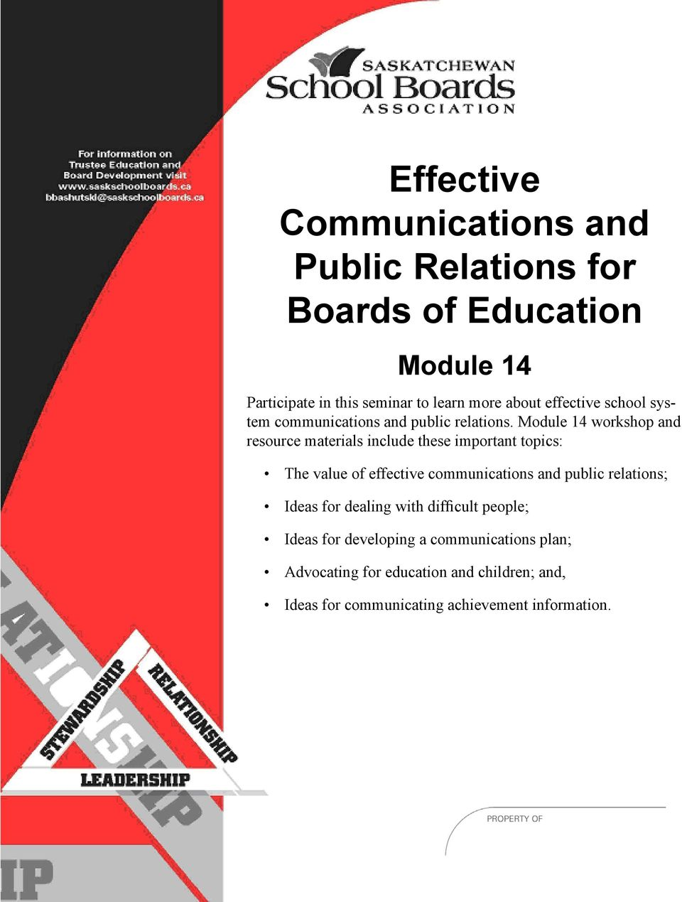 Module 14 workshop and resource materials include these important topics: The value of effective communications and public