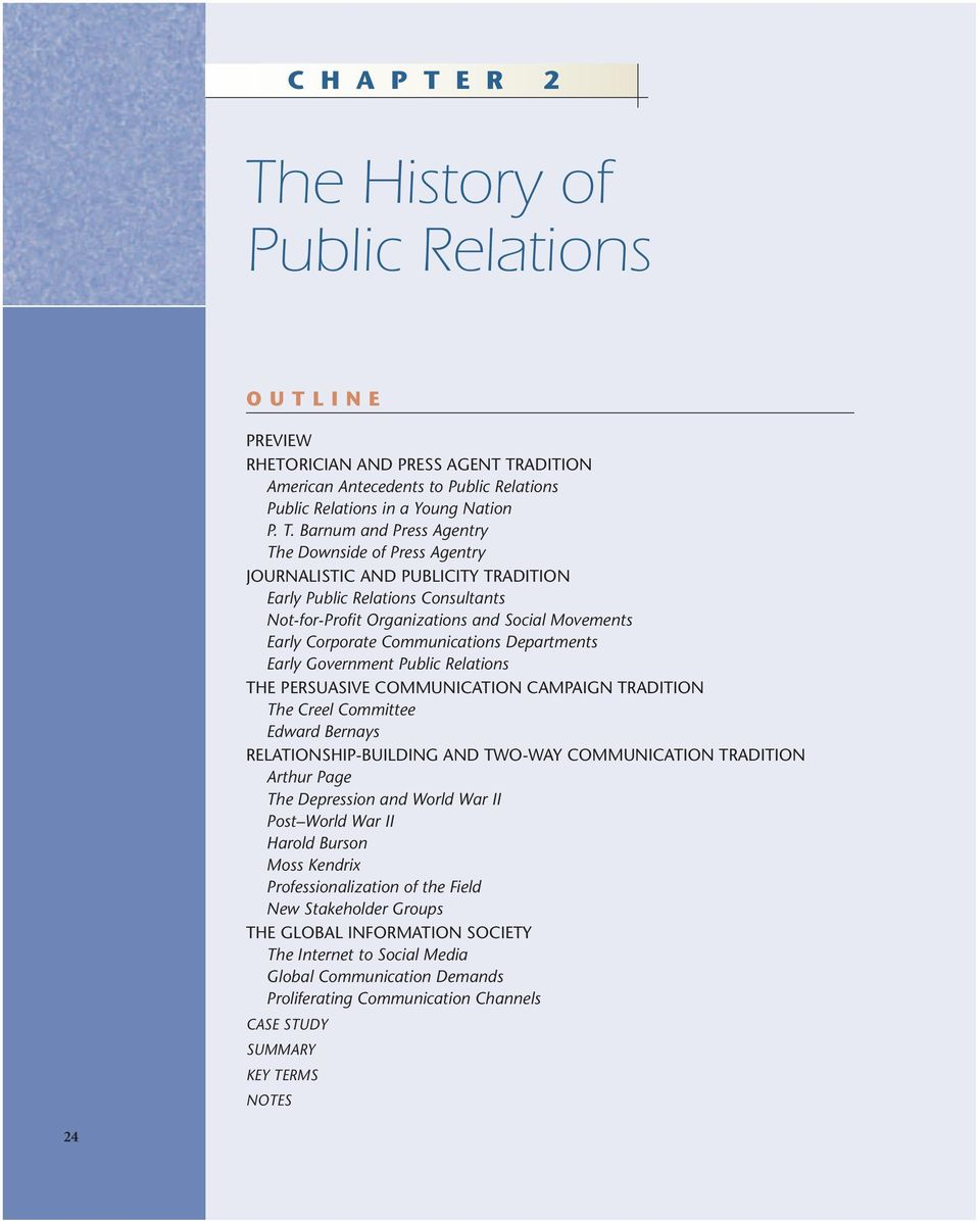 e History of Public Relations OUTLINE PREVIEW RHETORICIAN AND PRESS AGENT TR