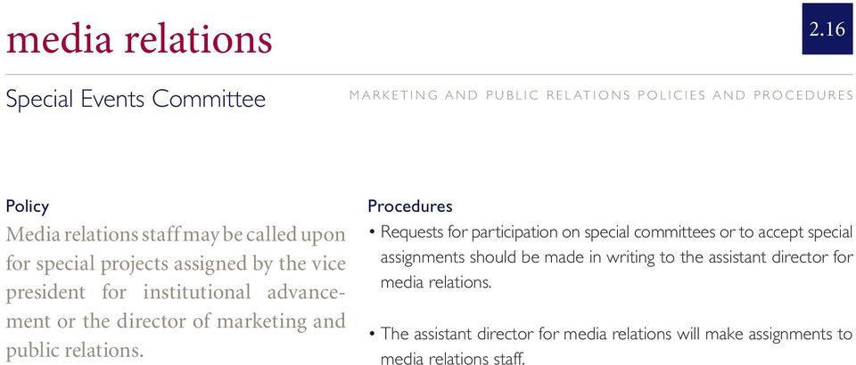 advancement or the director of marketing and public relations.