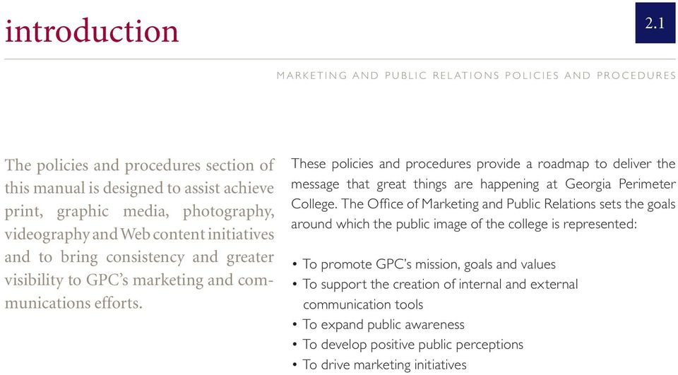 and greater visibility to GPC s marketing and communications efforts.