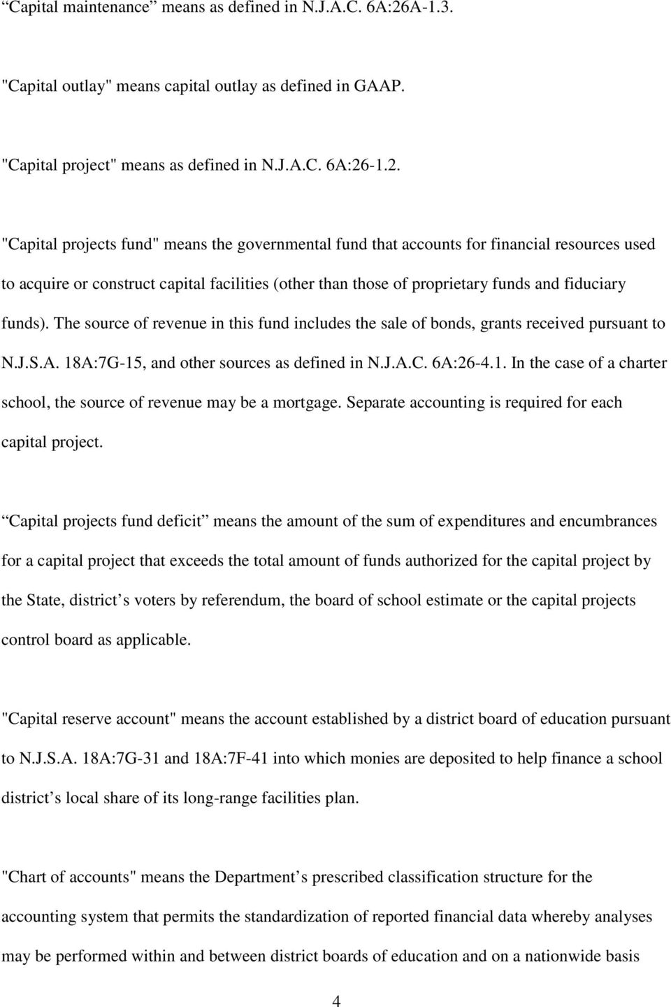 "-1.2. ""Capital projects fund"" means the governmental fund that accounts for financial resources used to acquire or construct capital facilities (other than those of proprietary funds and fiduciary"