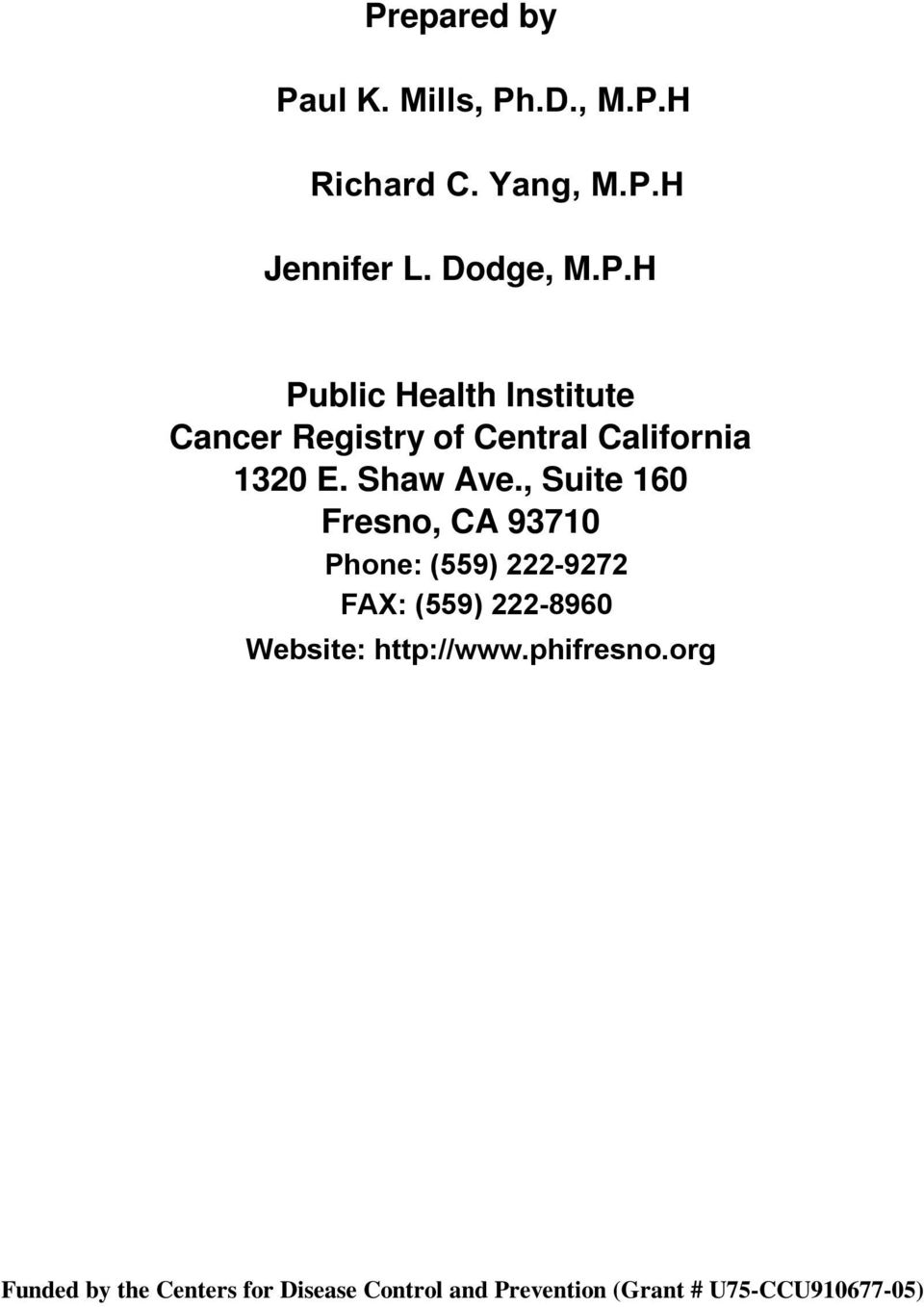 H Public Health Institute Cancer Registry of Central California 1320
