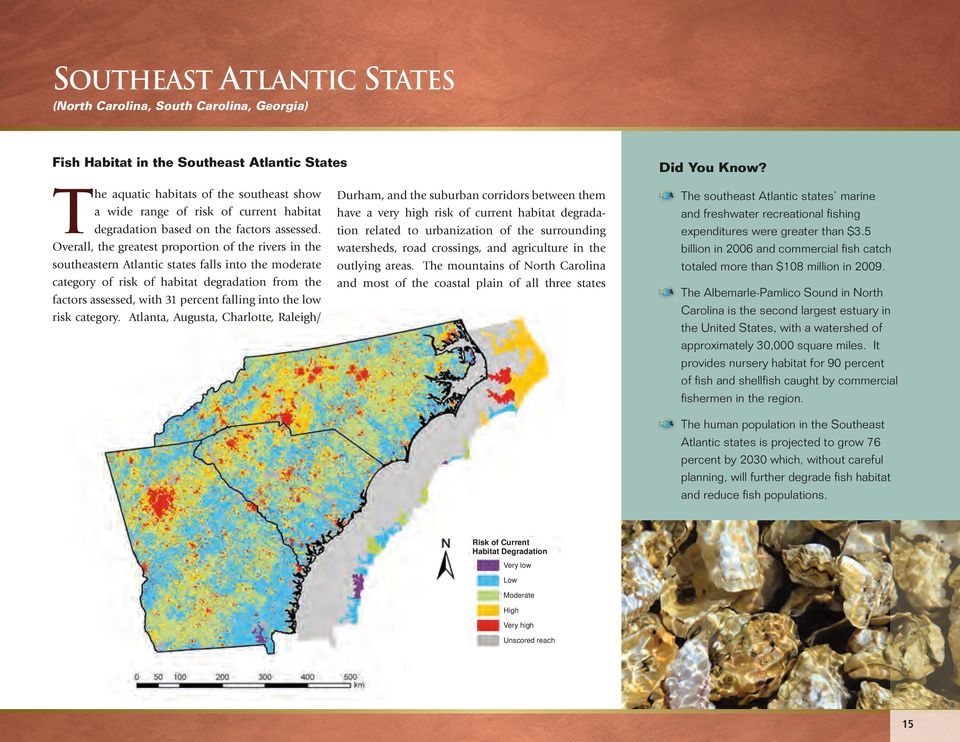 Overall, the greatest proportion of the rivers in the southeastern Atlantic states falls into the moderate category of risk of habitat degradation from the factors assessed, with 31 percent falling