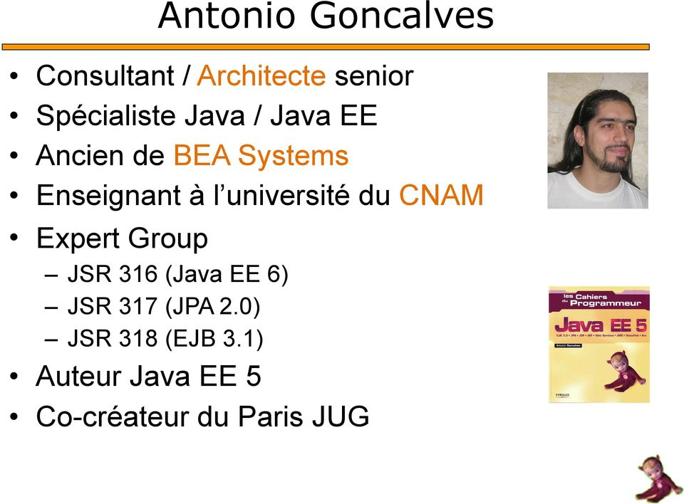 université du CNAM Expert Group JSR 316 (Java EE 6) JSR 317
