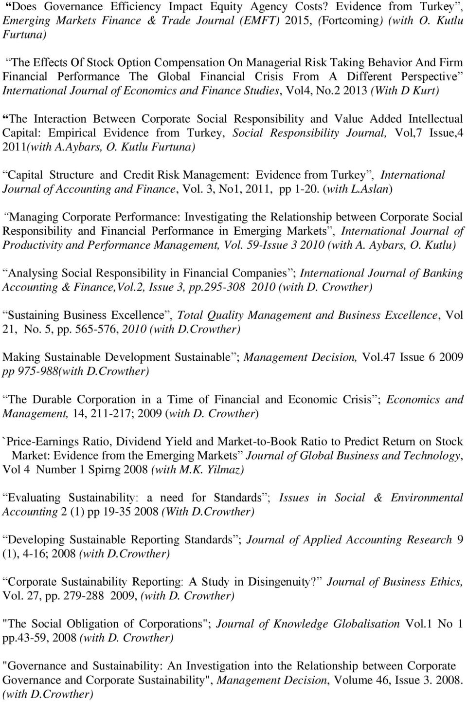 Journal of Economics and Finance Studies, Vol4, No.