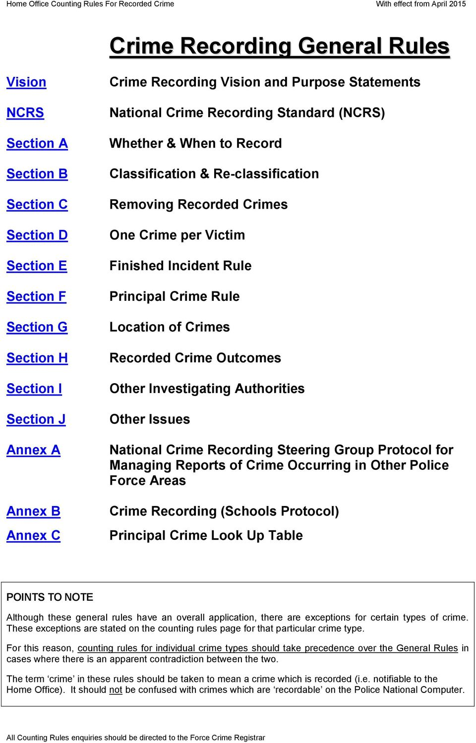Crime Rule Location of Crimes Recorded Crime Outcomes Other Investigating Authorities Other Issues National Crime Recording Steering Group Protocol for Managing Reports of Crime Occurring in Other