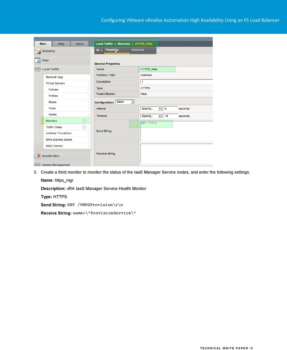 Name: https_mgr Description: vra IaaS Manager Service Health Monitor Type: