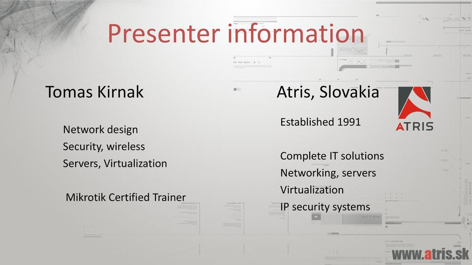 Certified Trainer Atris, Slovakia Established 1991