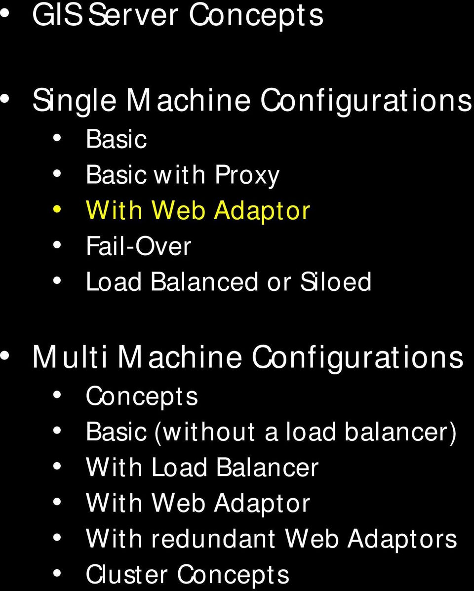 Configurations Concepts Basic (without a load balancer)