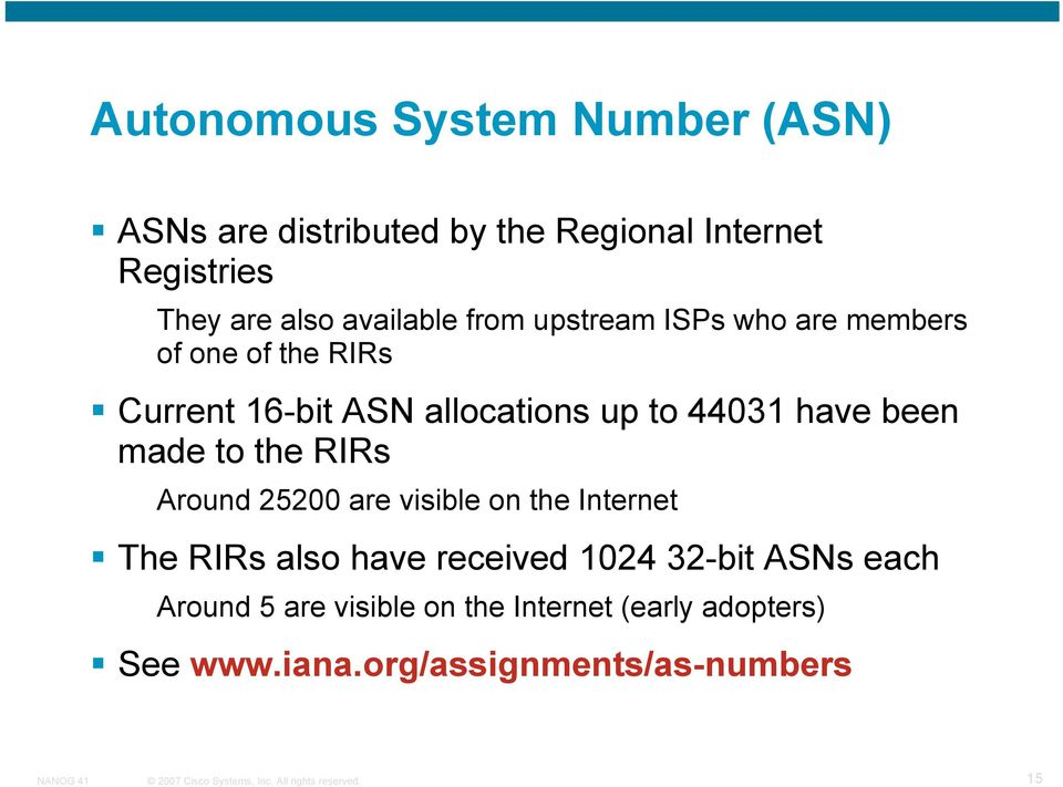 44031 have been made to the RIRs Around 25200 are visible on the Internet The RIRs also have received