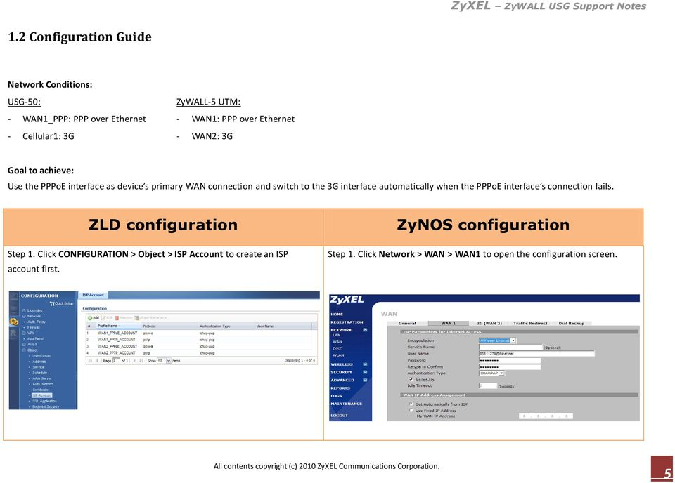 interface automatically when the PPPoE interface s connection fails. ZLD configuration Step 1.
