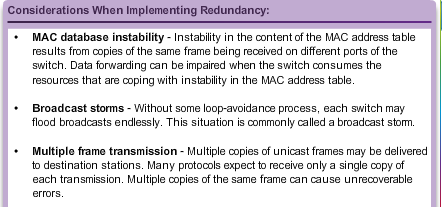PURPOSE OF SPANNING TREE REDUNDANCY AT OSI LAYERS 1 AND 2 Multiple cabled paths between switches: Provide physical redundancy in a