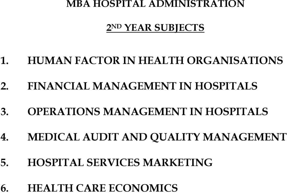 FINANCIAL MANAGEMENT IN HOSPITALS 3.