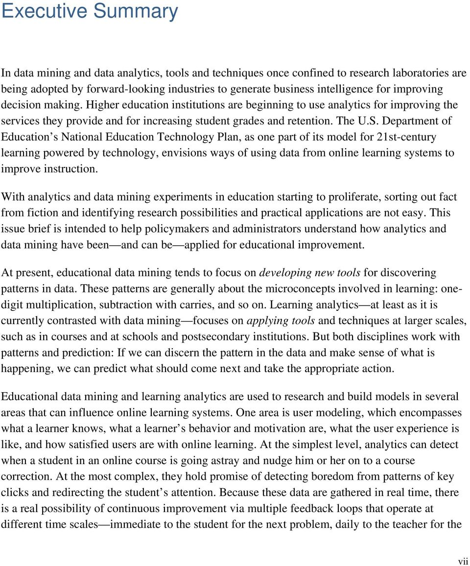 Department of Education s National Education Technology Plan, as one part of its model for 21st-century learning powered by technology, envisions ways of using data from online learning systems to