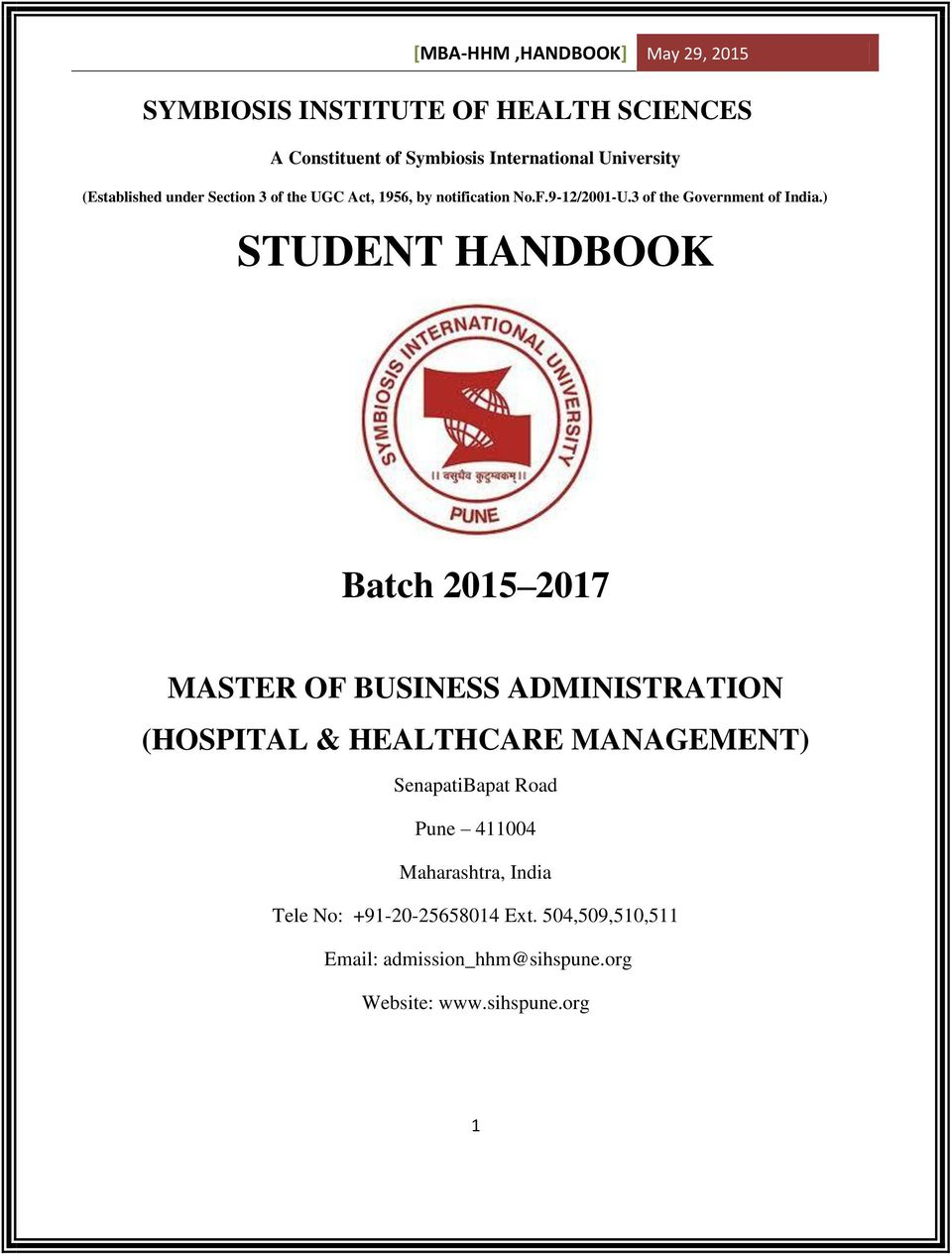 ) STUDENT HANDBOOK Batch 2015 2017 MASTER OF BUSINESS ADMINISTRATION (HOSPITAL & HEALTHCARE MANAGEMENT)