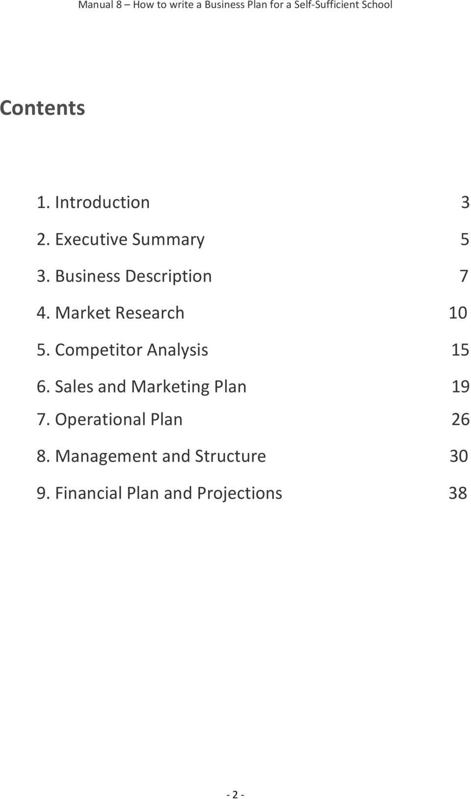 Market Research 10 5. Competitor Analysis 15 6. Sales and Marketing Plan 19 7.