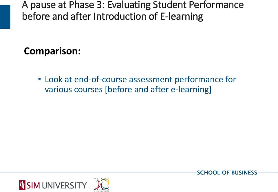 Comparison: Look at end-of-course assessment