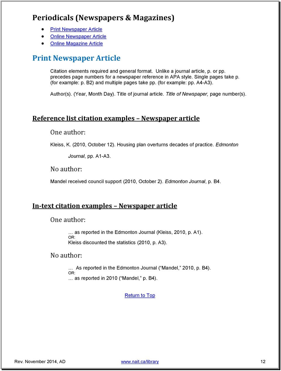Author(s). (Year, Month Day). Title of journal article. Title of Newspaper, page number(s). Reference list citation examples Newspaper article One author: Kleiss, K. (2010, October 12).