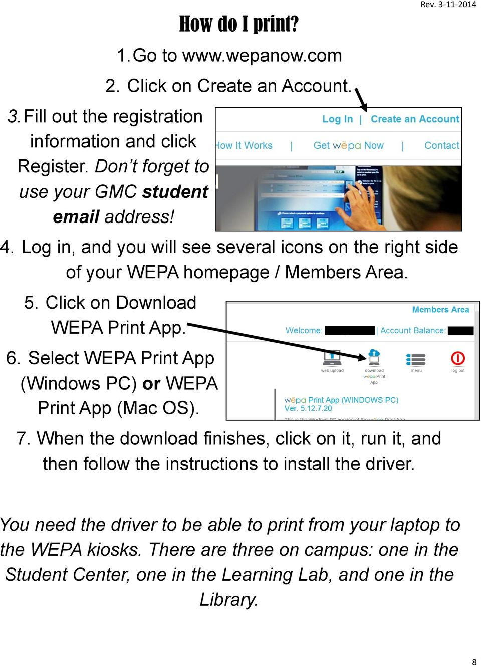 Click on Download WEPA Print App. 6. Select WEPA Print App (Windows PC) or WEPA Print App (Mac OS). 7.