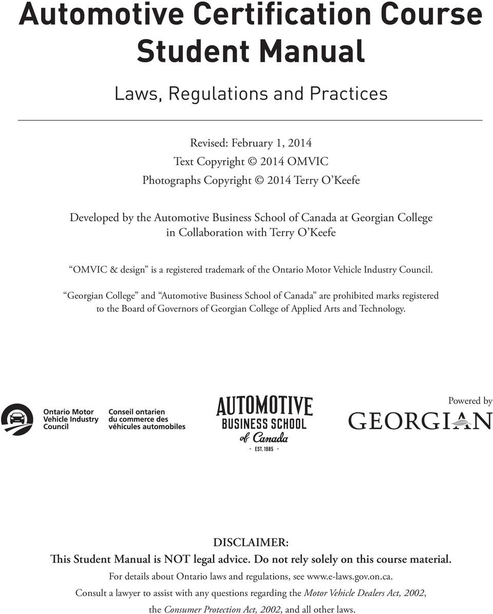 Georgian College and Automotive Business School of Canada are prohibited marks registered to the Board of Governors of Georgian College of Applied Arts and Technology.