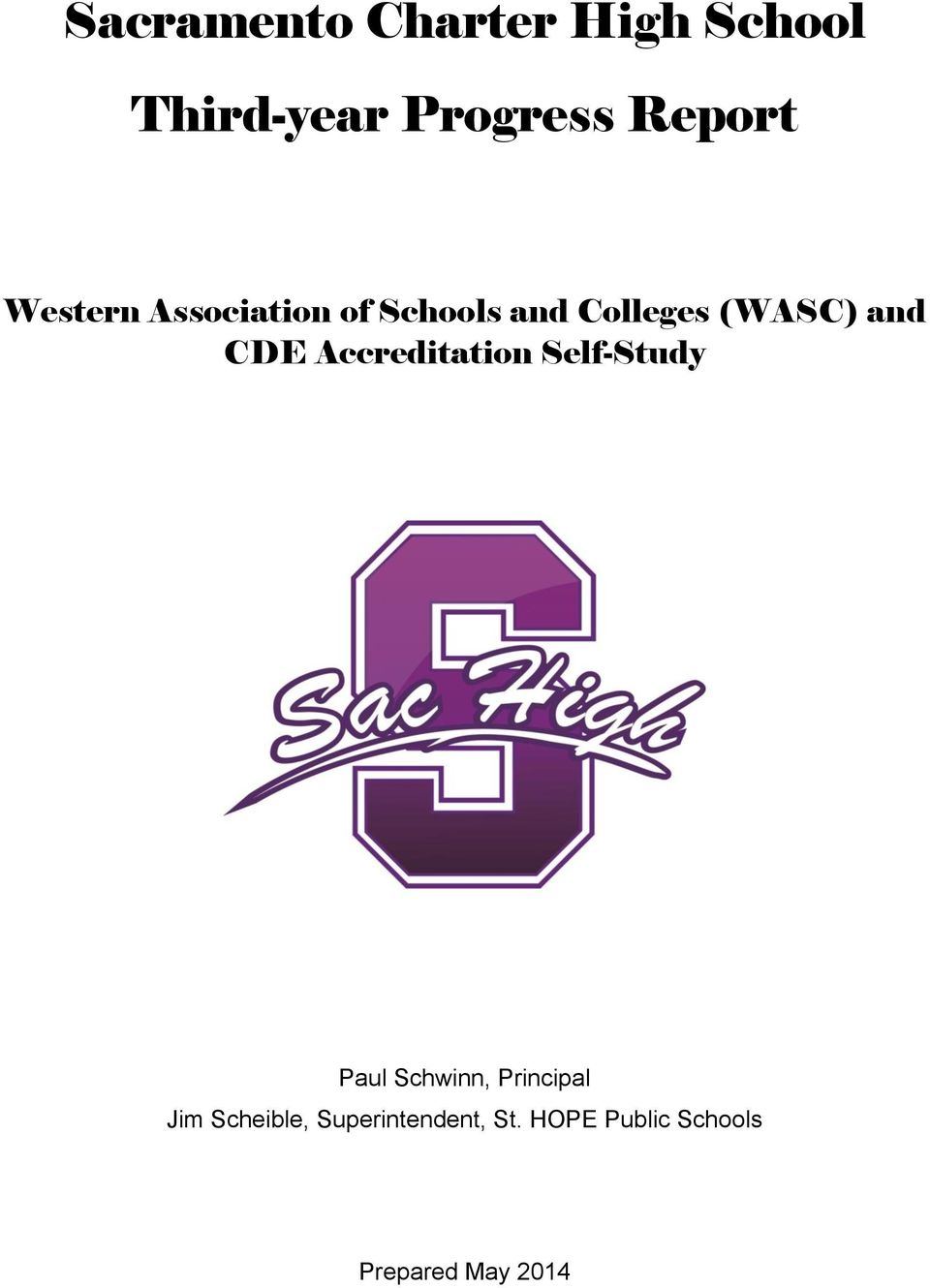 Accreditation Self-Study Paul Schwinn, Principal Jim