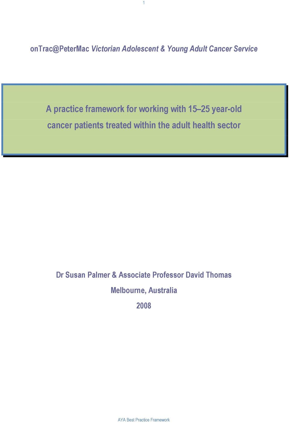 cancer patients treated within the adult health sector Dr