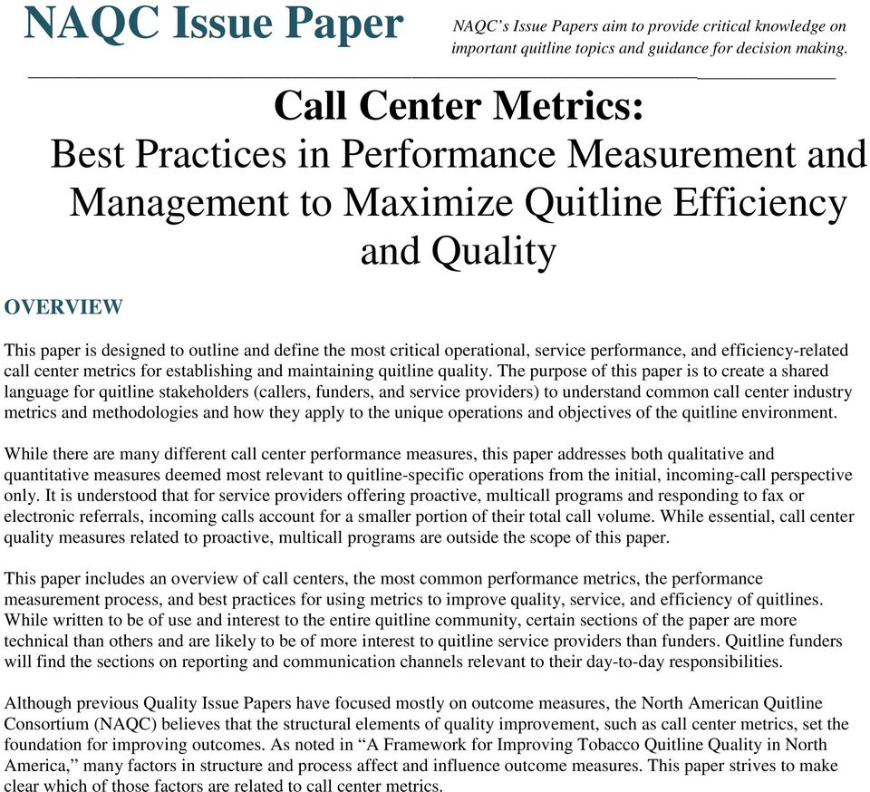 operational, service performance, and efficiency-related call center metrics for establishing and maintaining quitline quality.