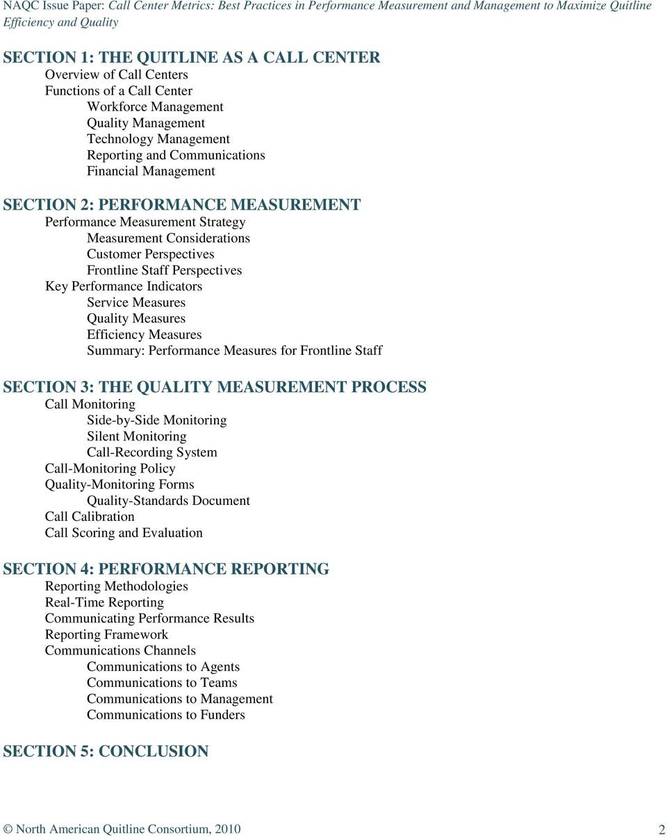 Measures Quality Measures Efficiency Measures Summary: Performance Measures for Frontline Staff SECTION 3: THE QUALITY MEASUREMENT PROCESS Call Monitoring Side-by-Side Monitoring Silent Monitoring