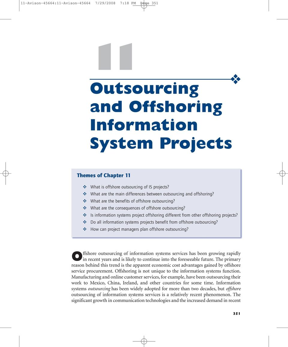 Is information systems project offshoring different from other offshoring projects? Do all information systems projects benefit from offshore outsourcing?