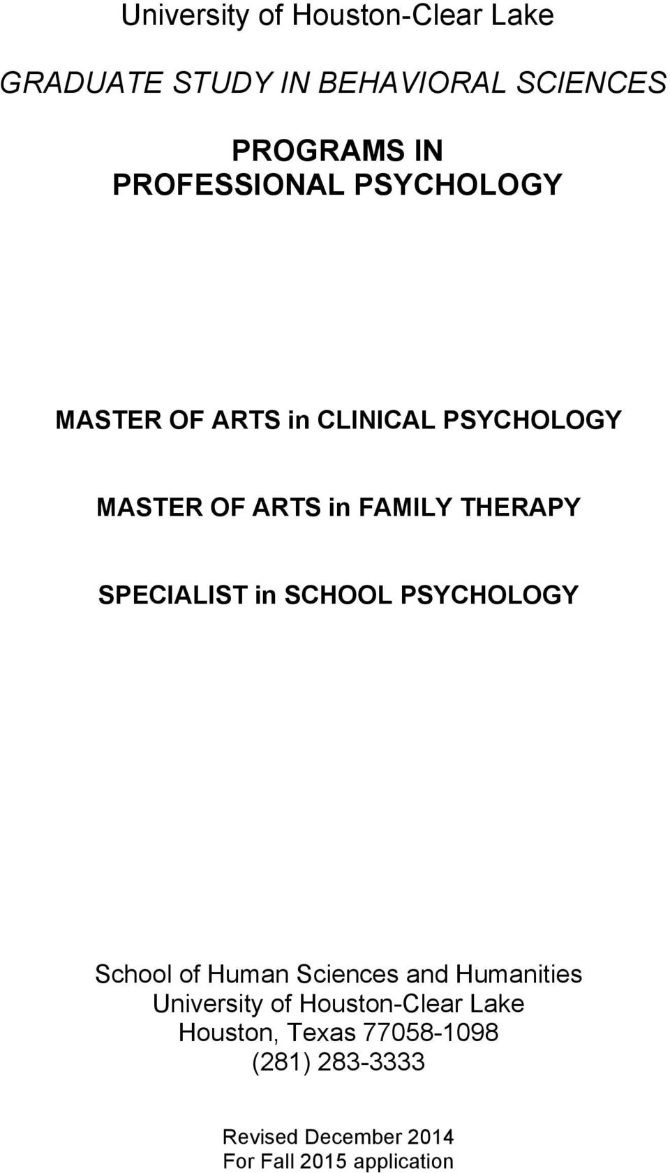 THERAPY SPECIALIST in SCHOOL PSYCHOLOGY School of Human Sciences and Humanities University