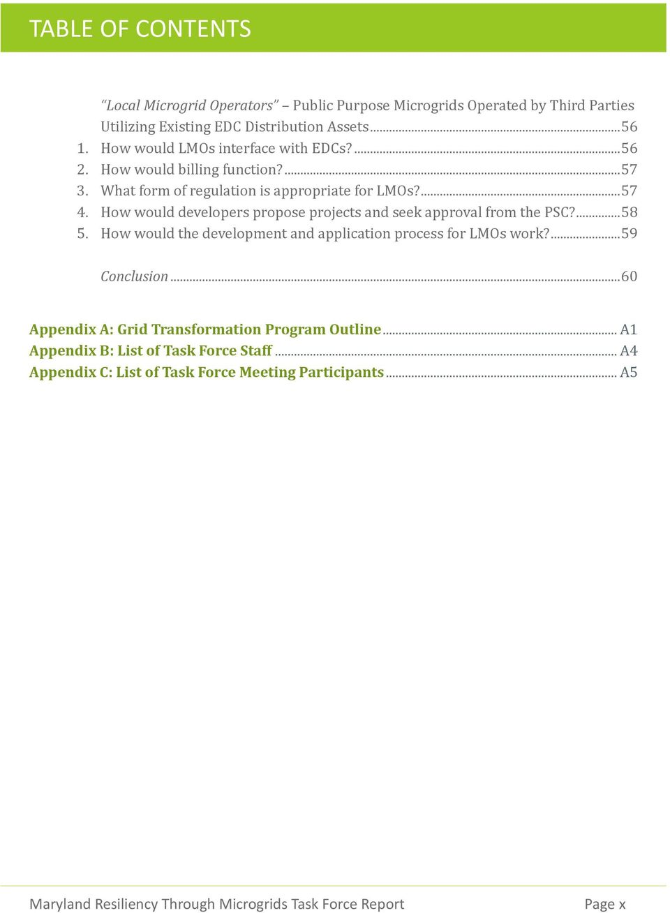 How would developers propose projects and seek approval from the PSC?... 58 5. How would the development and application process for LMOs work?... 59 Conclusion.