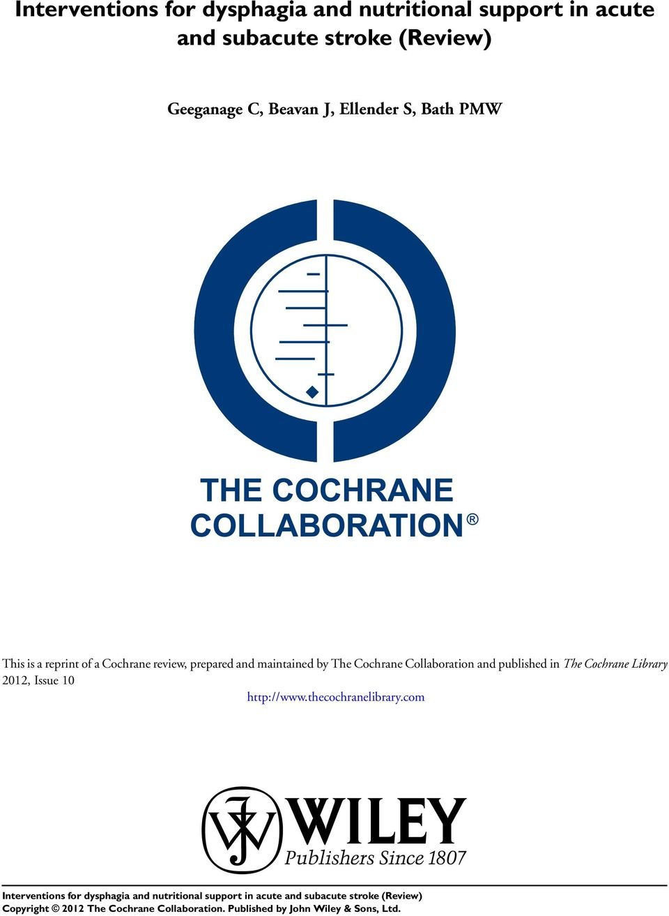 of a Cochrane review, prepared and maintained by The Cochrane Collaboration