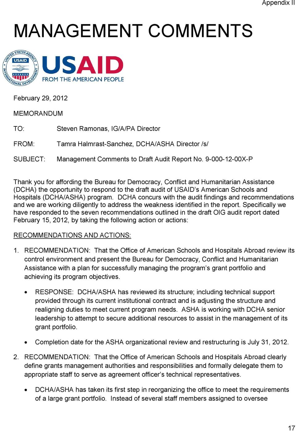 9-000-12-00X-P Thank you for affording the Bureau for Democracy, Conflict and Humanitarian Assistance (DCHA) the opportunity to respond to the draft audit of USAID s American Schools and Hospitals