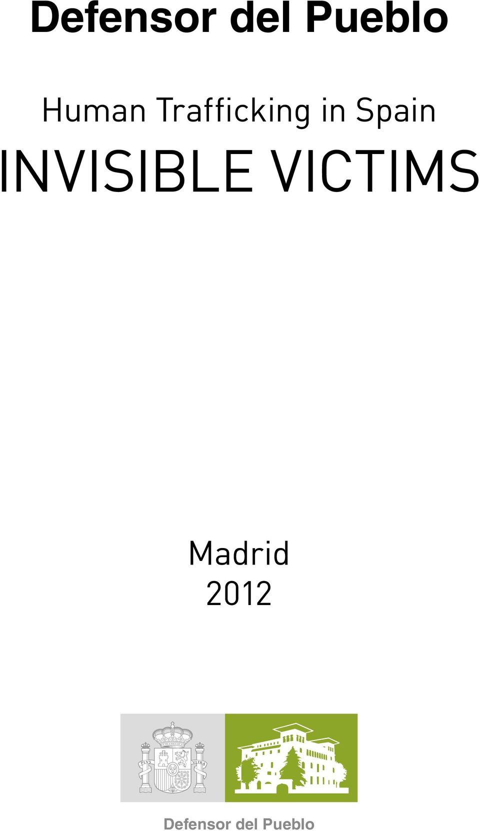 Spain INVISIBLE VICTIMS