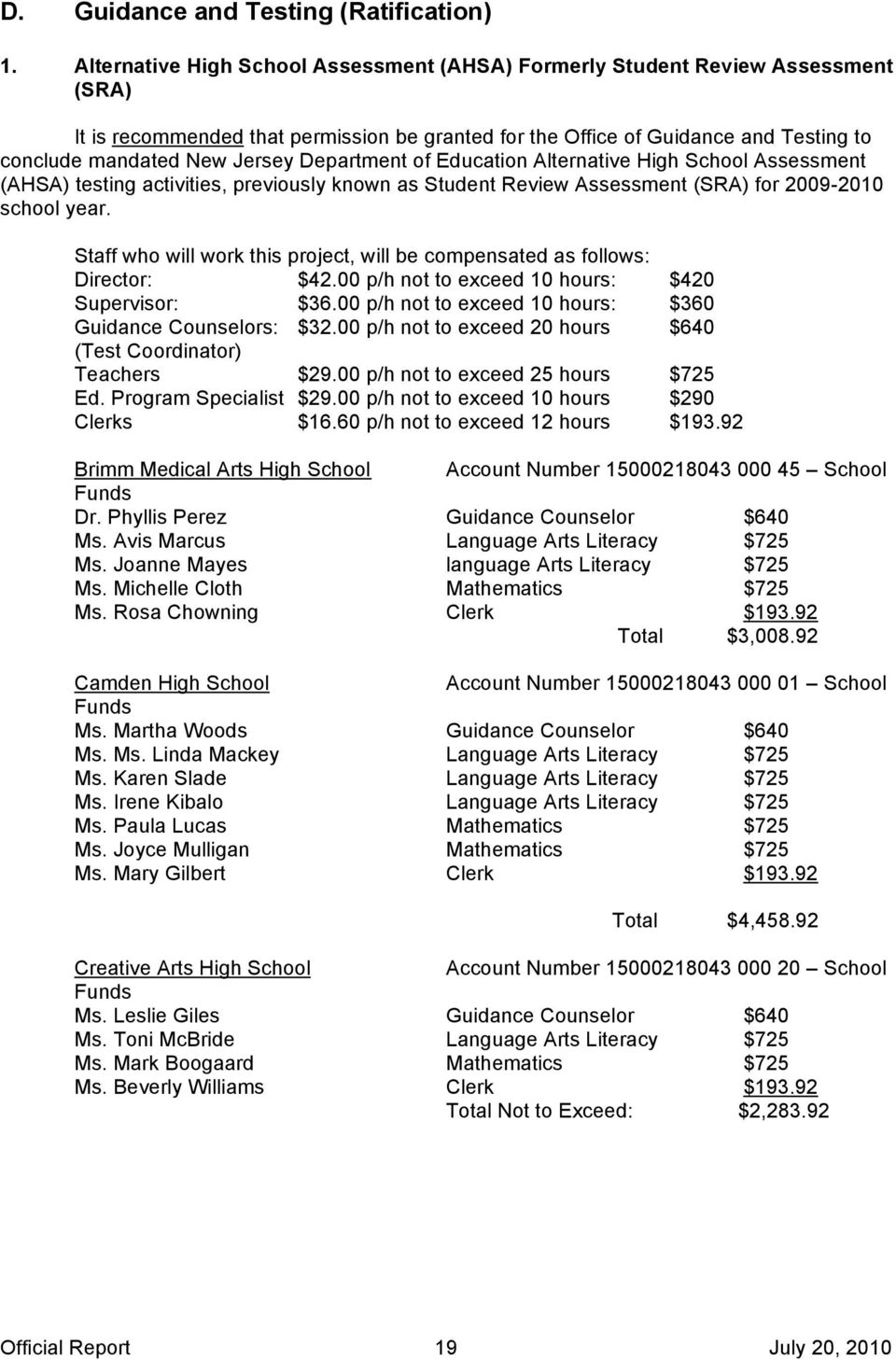 Department of Education Alternative High School Assessment (AHSA) testing activities, previously known as Student Review Assessment (SRA) for 2009-2010 school year.