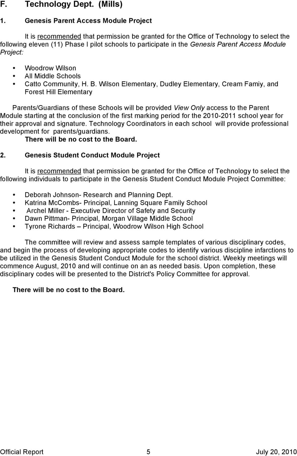 Parent Access Module Project: Woodrow Wilson All Middle Schools Catto Community, H. B.