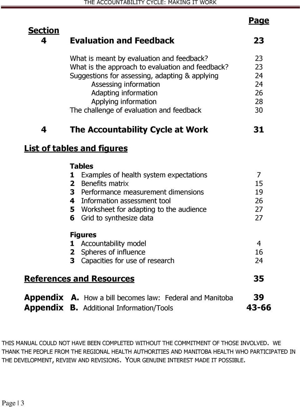 Work 31 List of tables and figures Tables 1 Examples of health system expectations 7 2 Benefits matrix 15 3 Performance measurement dimensions 19 4 Information assessment tool 26 5 Worksheet for