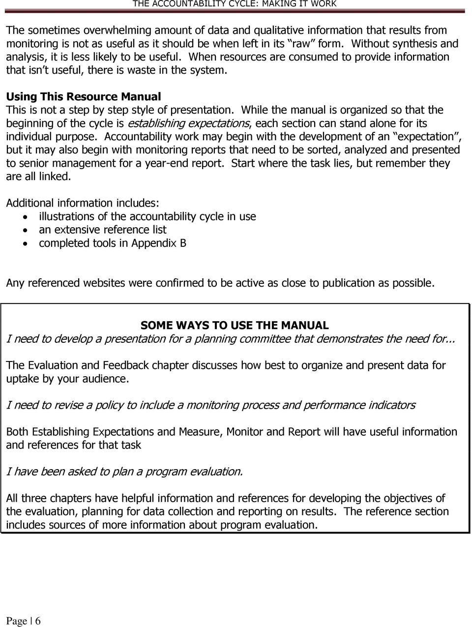 Using This Resource Manual This is not a step by step style of presentation.
