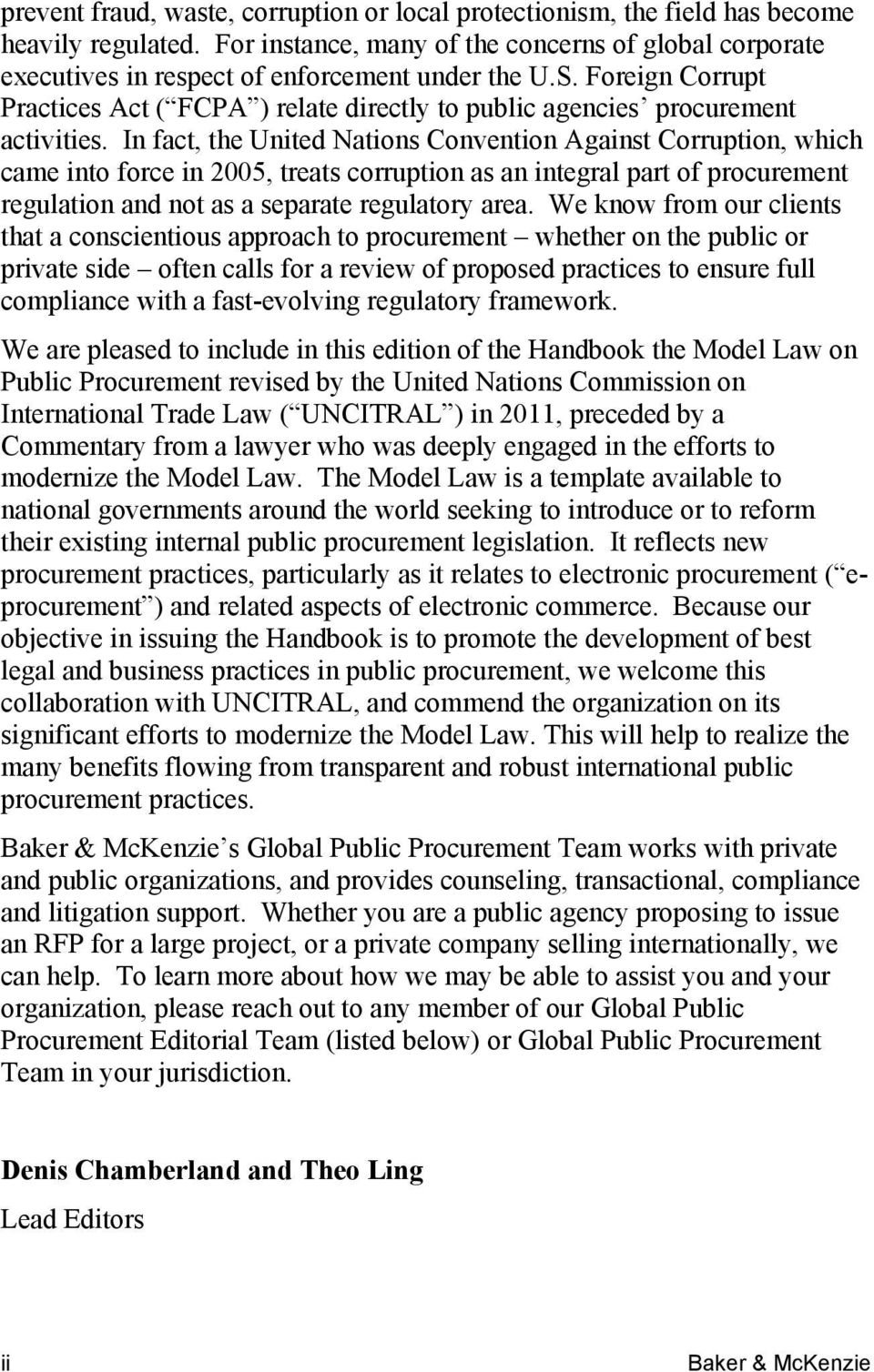 Foreign Corrupt Practices Act ( FCPA ) relate directly to public agencies procurement activities.